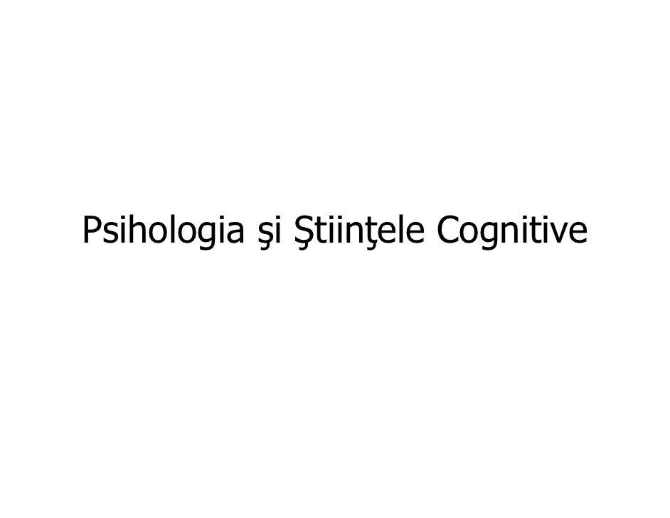 Psihologia şi Ştiinţele Cognitive