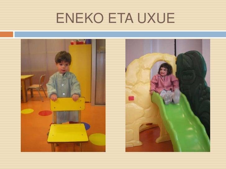 ENEKO ETA UXUE <br />