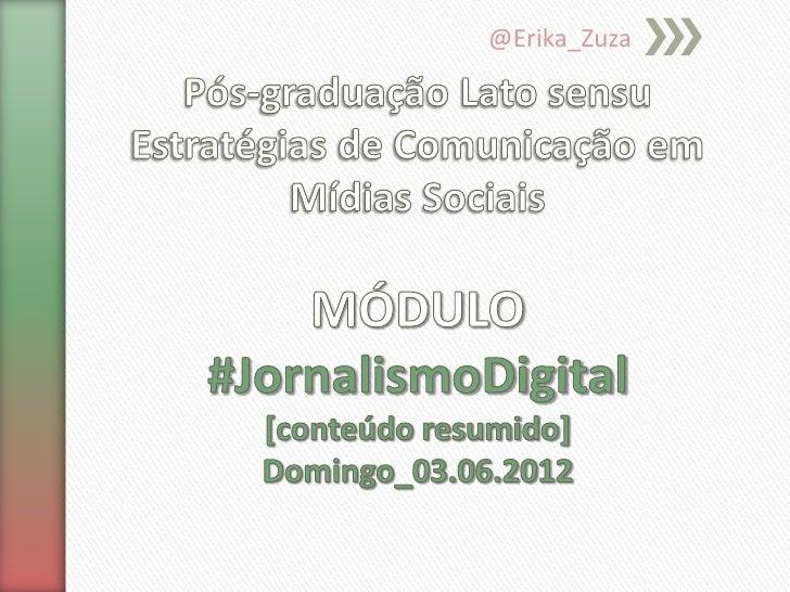 Módulo_Jornalismo_Digital_Profa_Erika_Zuza_02