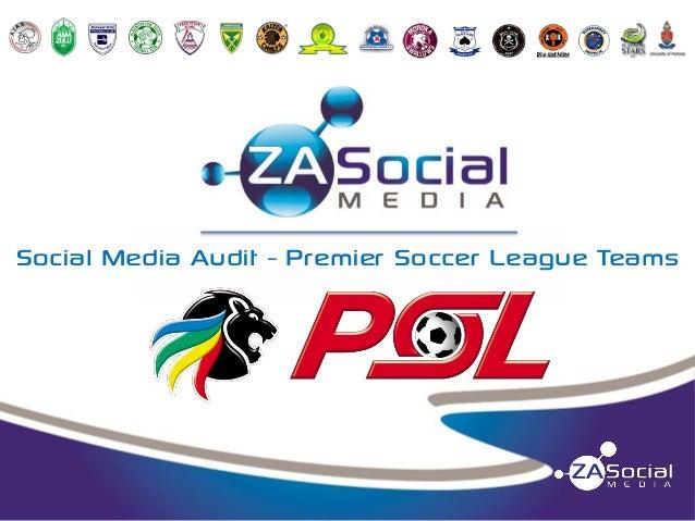 Social Media Audit - Premier Soccer League Teams
