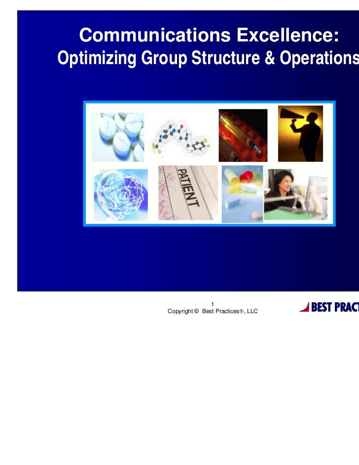 Communications Excellence:Optimizing Group Structure & Operations                             1              Copyright © B...