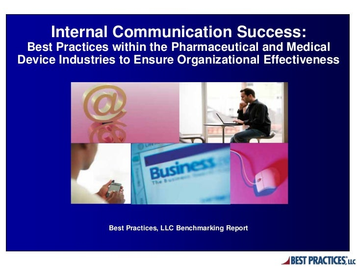 Internal Communication Success: Best Practices within the Pharmaceutical and Medical Device Industries to Ensure Organizational Effectiveness
