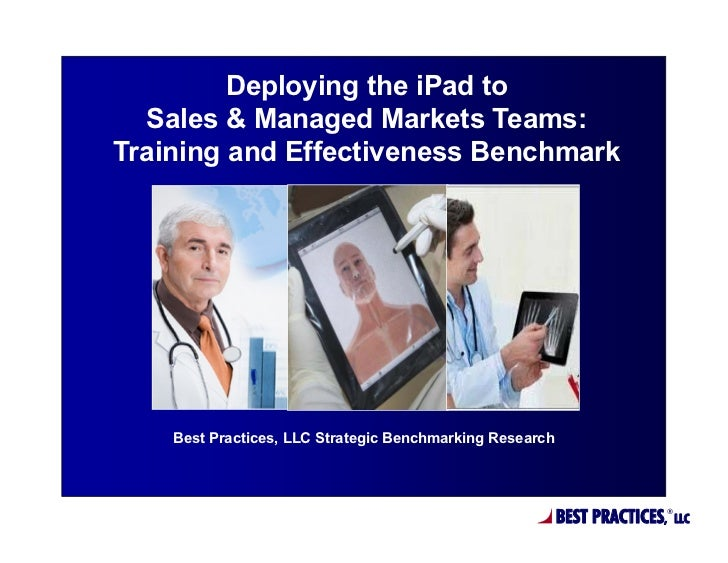 Deploying the iPad to Sales & Managed Markets Teams: Training and Effectiveness Benchmark