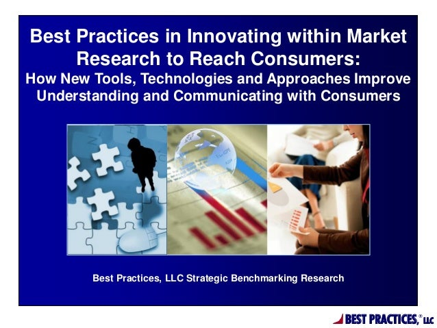 Best Practices in Innovating within Market Research to Reach Consumers: How New Tools, Technologies and Approaches Improve...