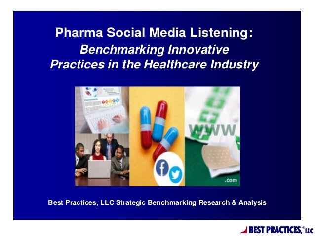 Pharma Social Media Listening: Benchmarking Innovative Practices in the Healthcare Industry