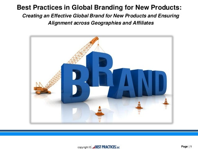 Best practices in creating global brand for new products for Consul best practices