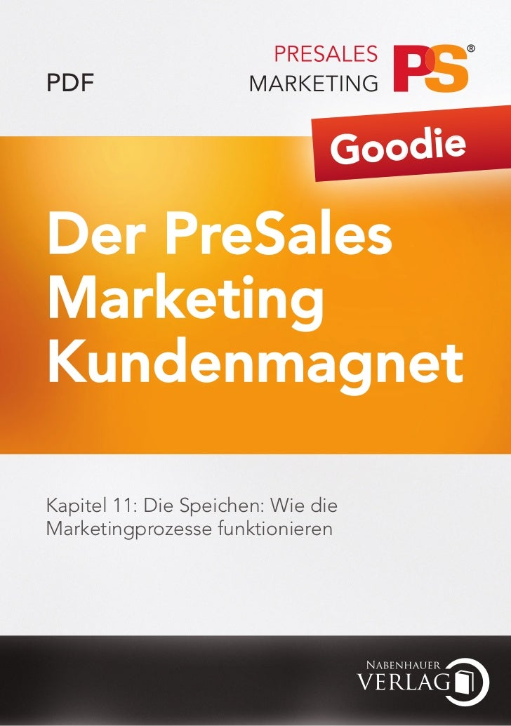 Der PreSales Marketing Kundenmagnet - Kapitel 11 - Wie die Marketingprozesse funktionieren