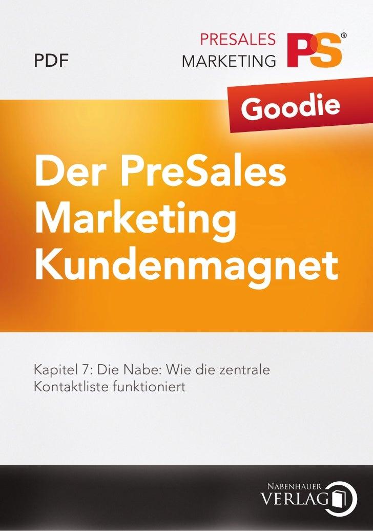 Der PreSales Marketing Kundenmagnet - Kapitel 7 - Wie die zentrale Kontaktliste funktioniert