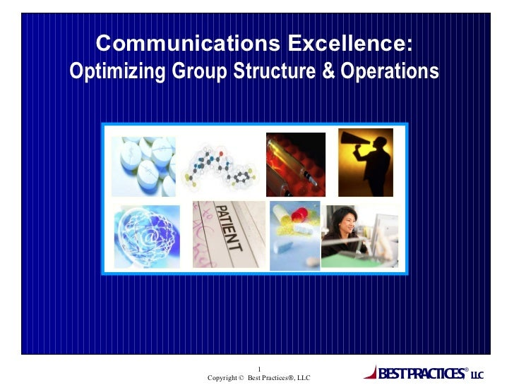 Communications Excellence: Optimizing Group Structure & Operations