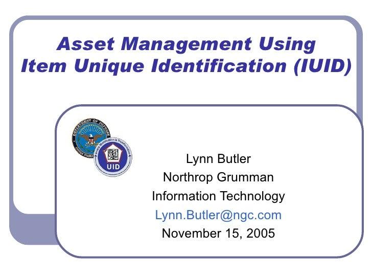 Asset Management UsingItem Unique Identification (IUID)