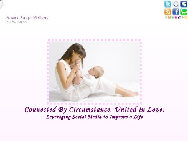 Connected By Circumstance. United in Love.      Leveraging Social Media to Improve a Life