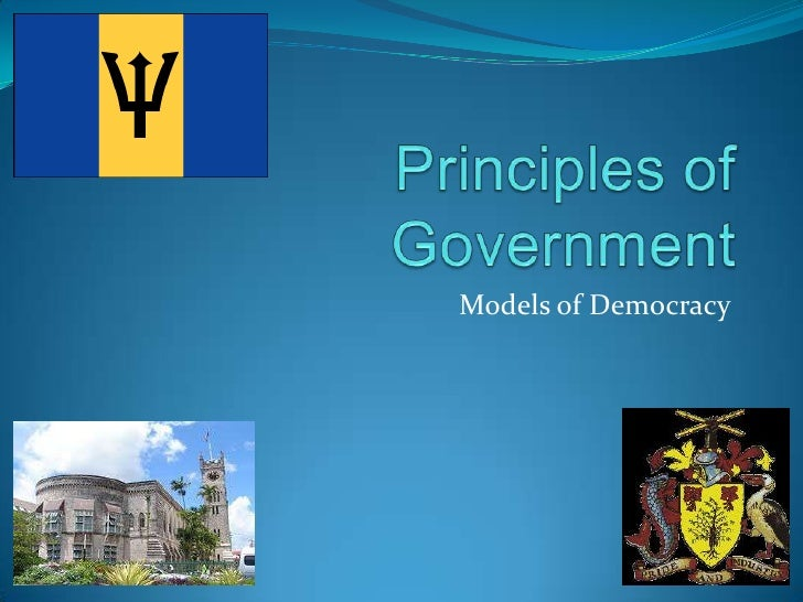 Principles of Government<br />Models of Democracy<br />