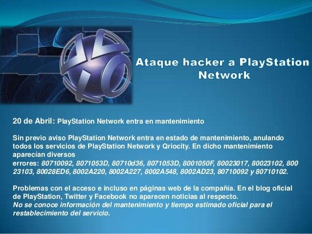 20 de Abril: PlayStation Network entra en mantenimientoSin previo aviso PlayStation Network entra en estado de mantenimien...