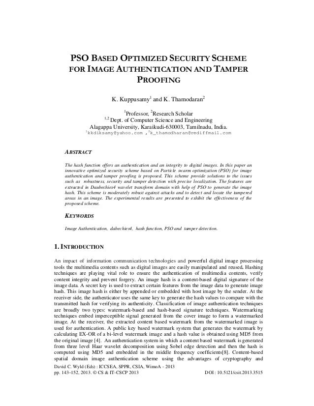 Pso based optimized security scheme for image authentication and tamper proofing