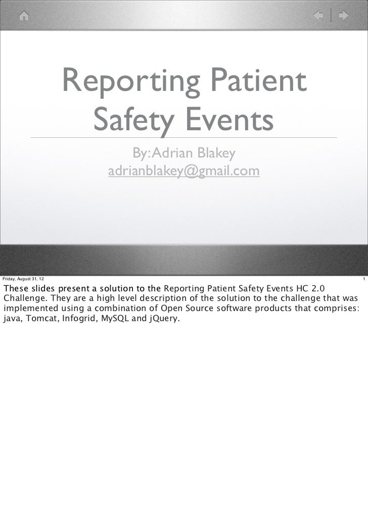 Reporting Patient                          Safety Events                               By: Adrian Blakey                  ...