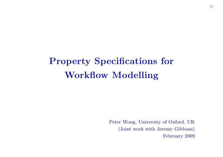 Property Specifications for Workflow Modelling