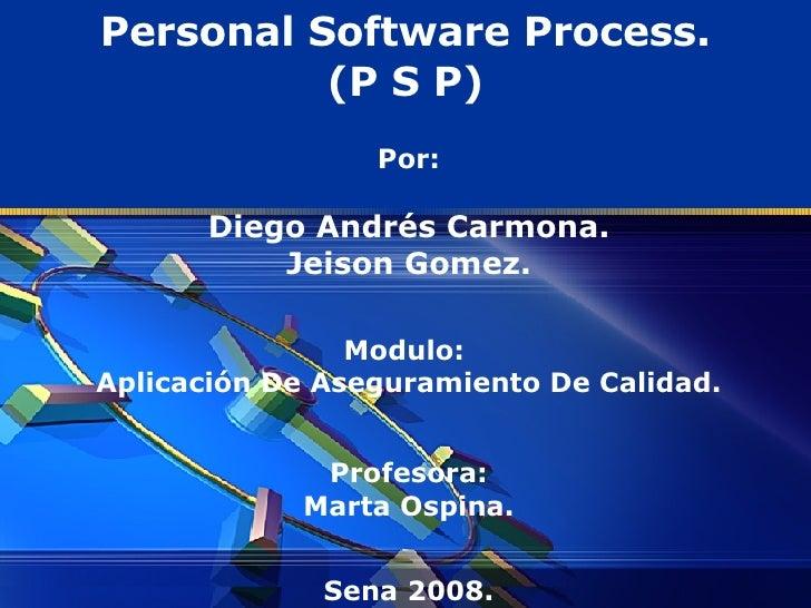 Por: Diego Andrés Carmona. Jeison Gomez. Modulo:  Aplicación De Aseguramiento De Calidad. Profesora: Marta Ospina. Sena 20...