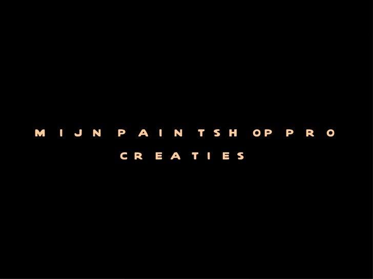 MIJN PAINTSHOP PRO CREATIES