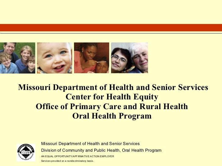 Screener Training for  Missouri Oral Health Preventive Services Program Missouri Department of Health and Senior Services ...