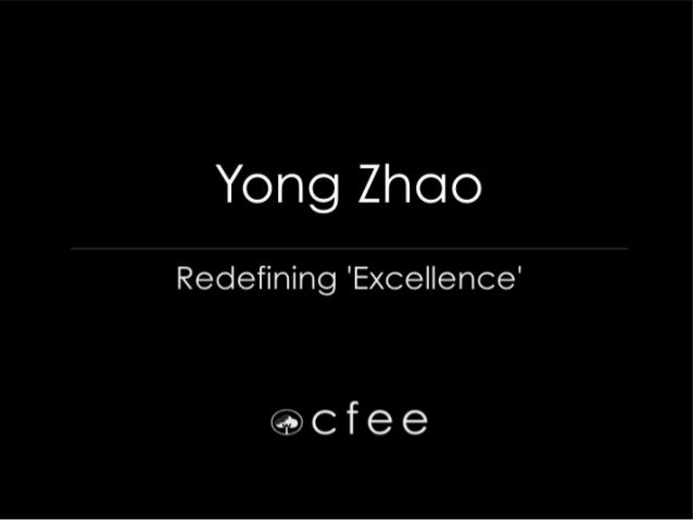 """#PSP2012   Yong Zhao, """"Redefining 'Excellence'"""""""
