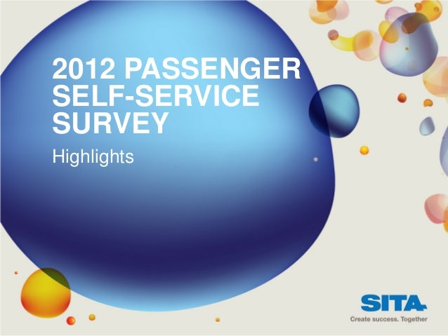 2012 PASSENGERSELF-SERVICESURVEYHighlights