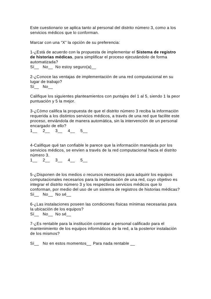 Este cuestionario se aplica tanto al personal del distrito número 3, como a losservicios médicos que lo conforman.Marcar c...