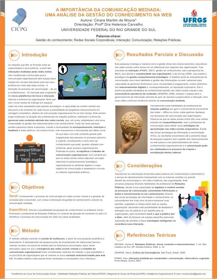 A IMPORTÂNCIA DA COMUNICAÇÃO MEDIADA:                                     UMA ANÁLISE DA GESTÃO DO CONHECIMENTO NA WEB    ...