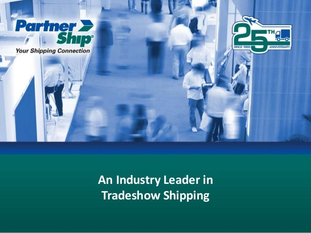 An Industry Leader in Tradeshow Shipping