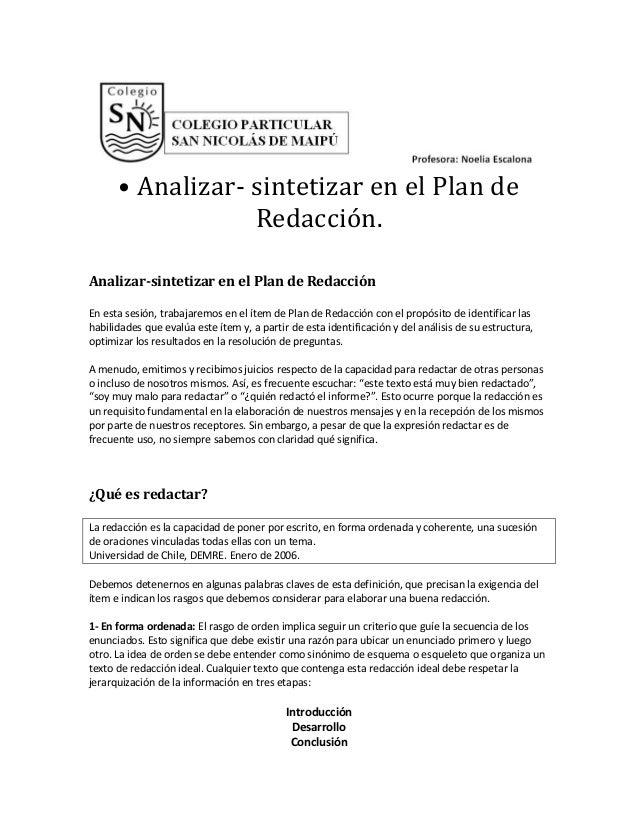 • Analizar- sintetizar en el Plan de Redacción. Analizar-sintetizar en el Plan de Redacción En esta sesión, trabajaremos e...