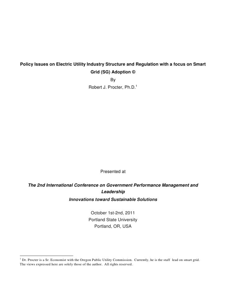 Policy Issues on Electric Utility Industry Structure and Regulation with a focus on Smart                                 ...