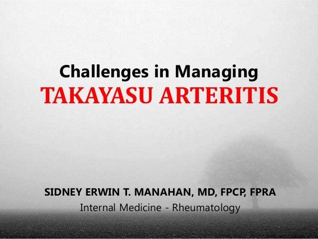 Challenges in Managing Takayasu Arteritis