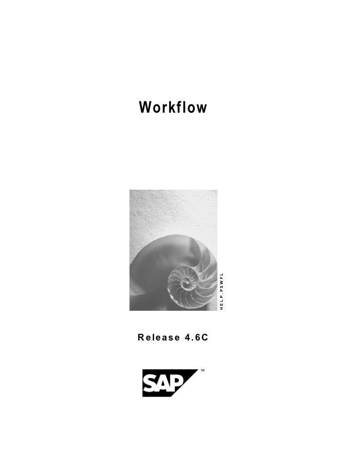 Workflow               HELP.PSWFLRelease 4.6C