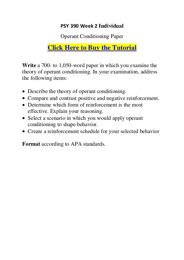 operant conditioning paper Advanced pro-editing service - have your paper proofed and edited essays related to smoking cessation and operant conditioning 1 techniques of operant.