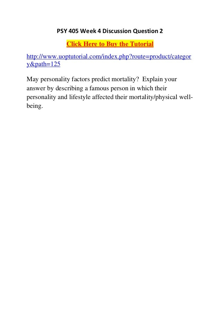PSY 405 Week 4 Discussion Question 2               Click Here to Buy the Tutorialhttp://www.uoptutorial.com/index.php?rout...