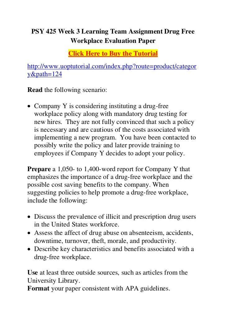 drug free workplace evaluation paper The intent of the bill was to establish the foundation of a drug-free workplace in the areas that the federal government could affect outside the federal government.