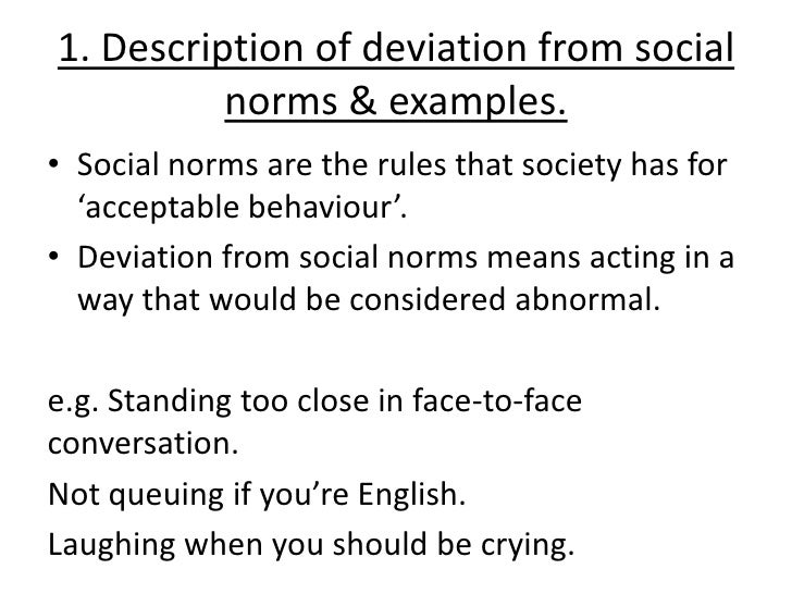 the social norms essay Breaking the social norm i chose to experiment with a reality all too common for me i have three sons, so bodily sounds at the dinner table are a.