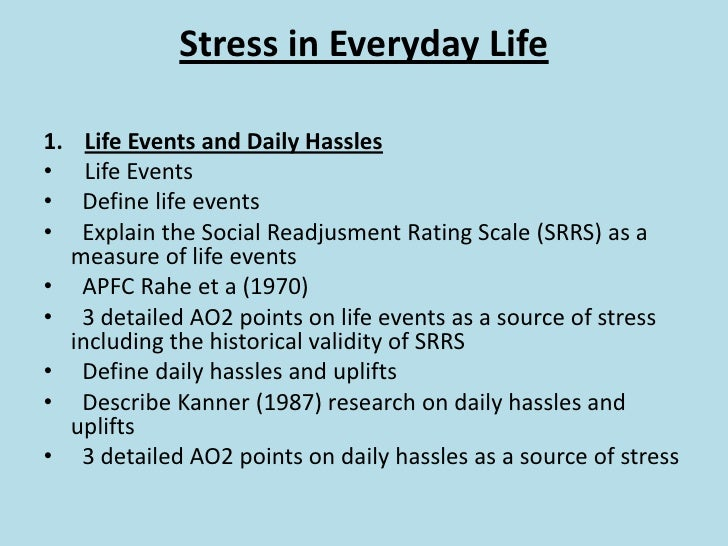 stressors in your life Here is a list of the major stresses in life and how to start dealing with your stress.