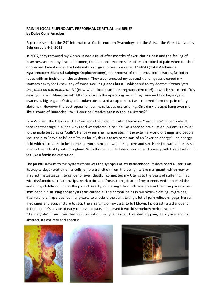 PAIN IN LOCAL FILIPINO ART, PERFORMANCE RITUAL and BELIEFby Dulce Cuna AnacionPaper delivered at the 29th International Co...