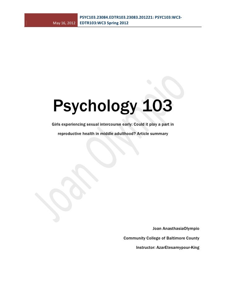 PSYC103.23084.EDTR103.23083.201221: PSYC103:WC3-May 16, 2012 EDTR103:WC3 Spring 2012Psychology 103Girls experiencing sexua...
