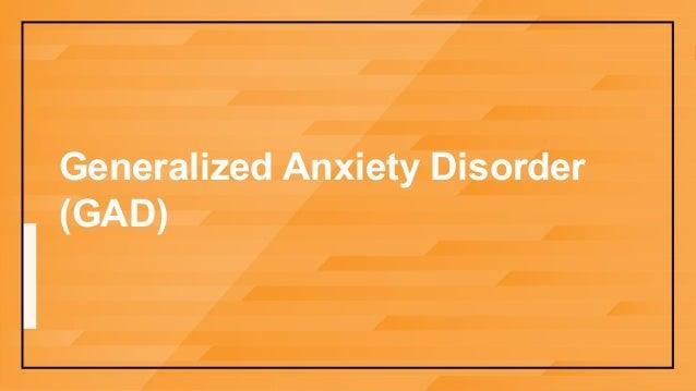 GeneralizedAnxietyDisorder  (GAD)