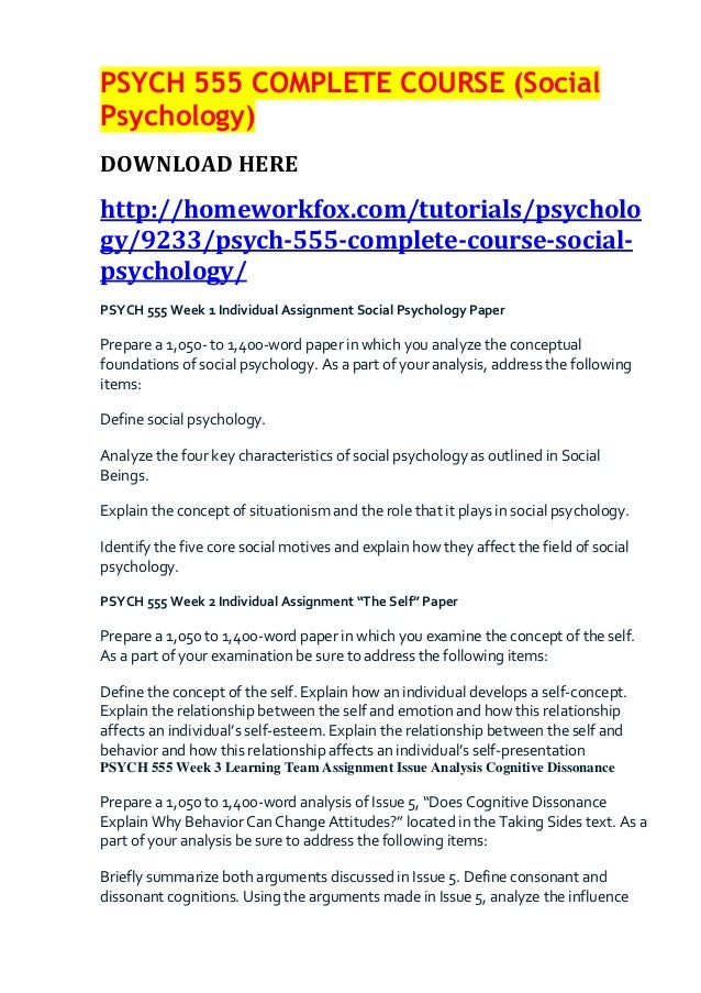 Psych 555 complete course (social psychology)