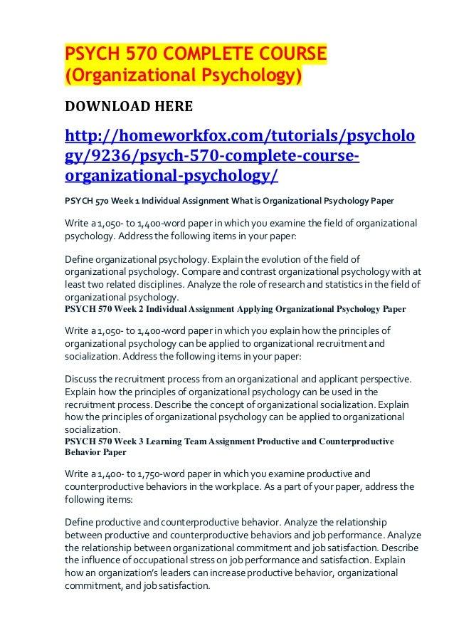 PSYCH 570 COMPLETE COURSE(Organizational Psychology)DOWNLOAD HEREhttp://homeworkfox.com/tutorials/psychology/9236/psych-57...