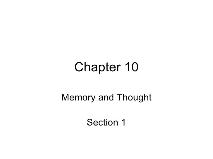 Chapter 10 Memory and Thought Section 1