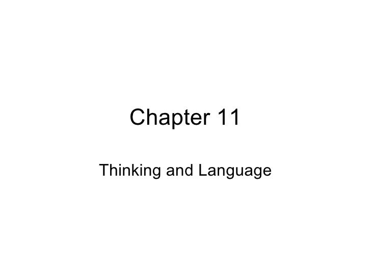 Chapter 11 Thinking and Language