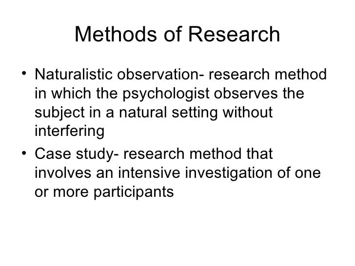 case study method of research Research methods to understand the for example, a psychological case study would entail extensive notes based on observations of and interviews with the client.