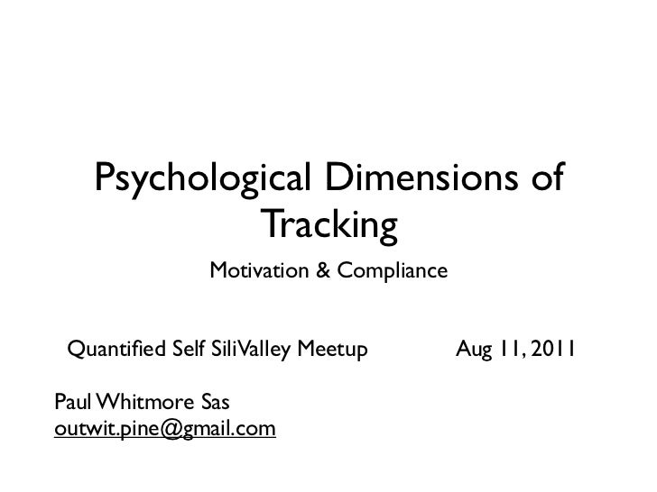 Psychological Dimensions of Tracking
