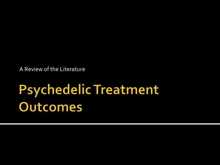 Psychedelic treatment outcomes
