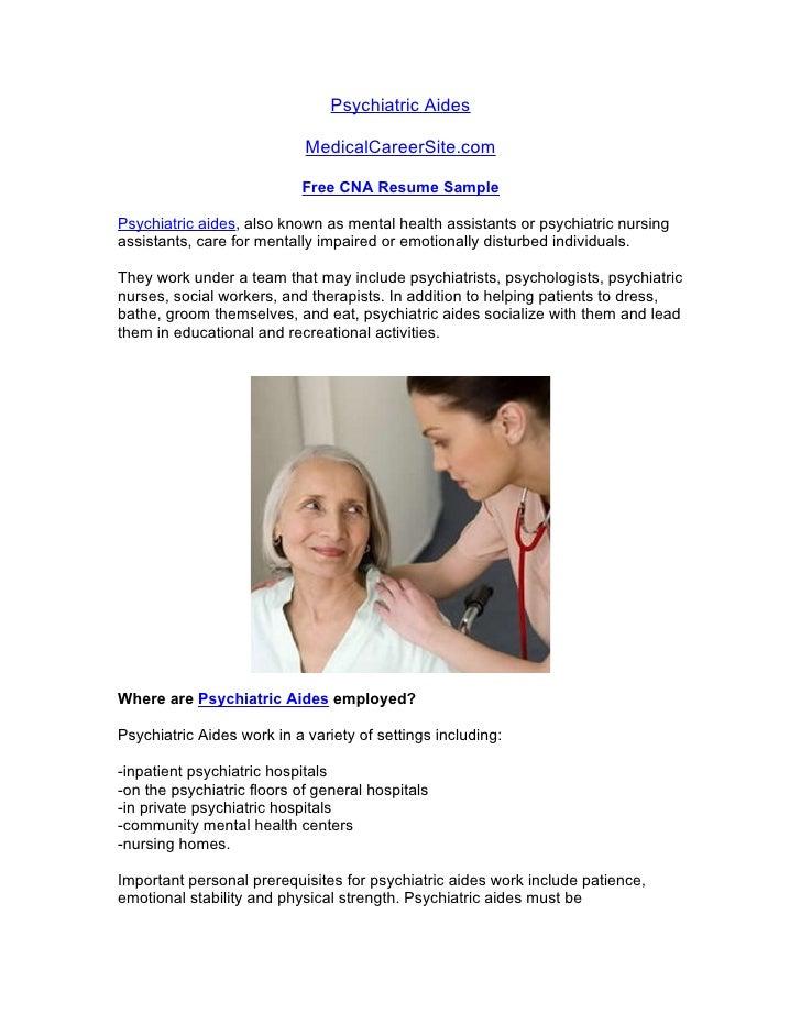 Psychiatric Aides                              MedicalCareerSite.com                             Free CNA Resume Sample  P...