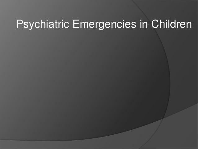 Psychiatric Emergencies in Children