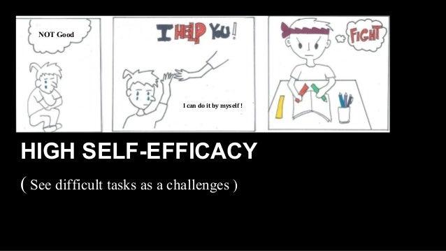 High Self Efficacy High Self-efficacy See
